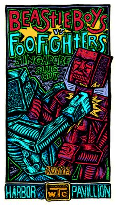 Beastie Boys - Foo Fighters - Singapore rock music concert psychedelic poster ~ ☮~ღ~*~*✿⊱  レ o √ 乇 !! ~
