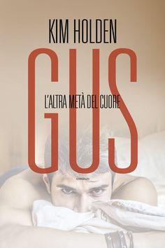 Leggere In Silenzio: COSA ESCE OGGI IN LIBRERIA? #10 : Gus - L'altra me...