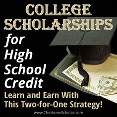 college scholarship high school credit