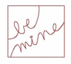 Be Mine Quilt Block - 4x4 | Words and Phrases | Machine Embroidery Designs | SWAKembroidery.com Lynnie Pinnie