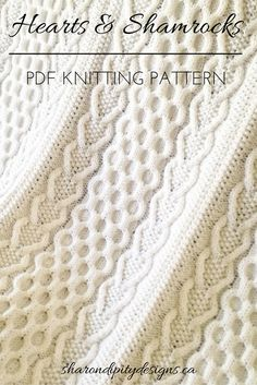 PDF Knitting Pattern, Hearts & Shamrocks Afghan by Sharondipity Designs Cable Knit Blankets, Cable Knitting, Knitted Baby Blankets, Knitting Stitches, Knitting Patterns Free, Stitch Patterns, Crochet Patterns, Knitted Afghans, Knitting Accessories