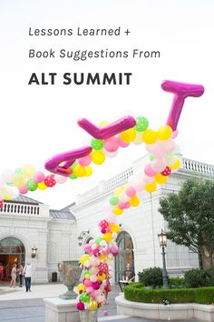 Lessons Learned + Book Recommendations from Alt Summit (A Blog Conference)