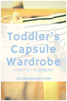 Our Toddlers Capsule Wardrobe | Minimalism in Practice