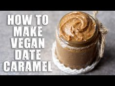 How to Make Healthy Vegan Date Caramel - UK Health Blog - Nadia's Healthy Kitchen