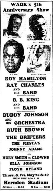 Ray Charles at WAOK's 5th Anniversary Show in Atlanta at Herndon Stadium on 28 and 29 May 1959; live recording later released as album Ray Charles In Person; co-billed with Roy Hamilton, B.B. King, Ruth Brown, The Drifters, Johnny Adams, The Fiesta;s, Huey Smith and his Clowns, Buddy Johnson, Ella Johnson, Floyd Ryland, ; mc'ed by Baron Wilson. One of the first outdoor R festivals). Ad from Atlanta Daily World (May 28th).