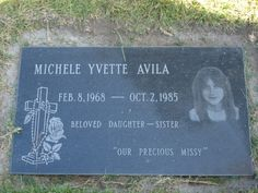 """Michele Yvette Missy Avila was beaten up her friends and left in the forest.  Her death inspired the movie """"A Killer among Friends."""""""