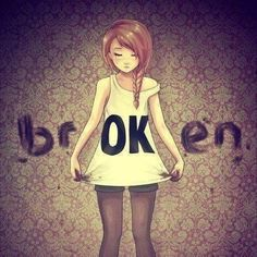 "I always say ""I'm ok."" when someone asks...they just can't see the rest of the word!  BROKEN"