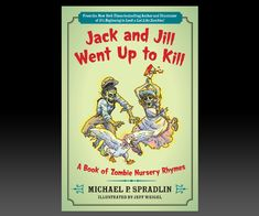 Jack and Jill Went Up to Kill | DudeIWantThat.com