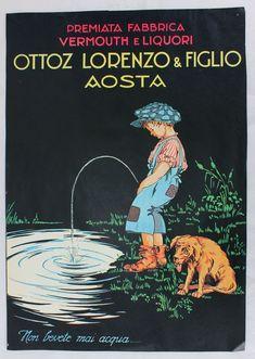 """Poster Pubblicità Fabbrica Liquori OTTOZ Aosta """" Non bevete mai acqua """" Vintage"""