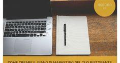 Come redigere il piano di marketing del tuo ristorante