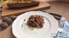 Riso integrale con prugne secche e noci, ricetta vegana