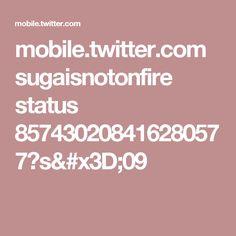 mobile.twitter.com sugaisnotonfire status 857430208416280577?s=09