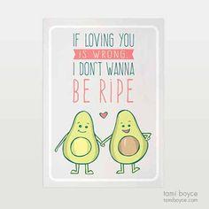 Avocado Don't Wanna Be Ripe, Food Pun Series - Tami Boyce Veggie Puns, My Favorite Food, My Favorite Things, Food Puns, Cardboard Packaging, Getting Hungry, Love You, My Love, Love Memes