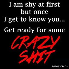 Im shy at first