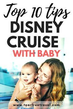 Thinking of doing a Disney cruise with a baby? Here are my top ten Disney cruise tips for cruising with an infant. Includes a list of must-have items for your first-day packing list! Cruising with a baby is absolutely fun and Disney makes it magical for babies and parents! #disney #disneycruise #disneywithbaby #disneywithtoddlers #disneytips #disneycruisetips #disneycruisebaby #disneycruisetoddler