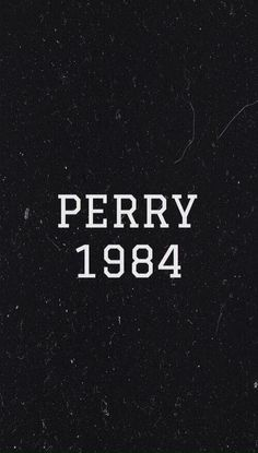 Since 1984 amor Katy Perry, Reminder Quotes, Teenage Dream, Music Stuff, Lyrics, Wallpapers, Cats, Angel, Celebs