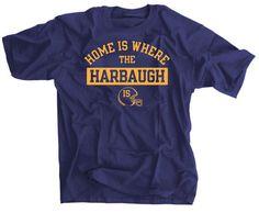 Jim Harbaugh Michigan Shirt: Home is Where The by SportsCrack