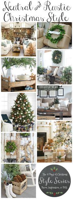 neutral-rustic-christmas-style-decor-diys-and-holiday-inspiration Rustic Natural & Neutral Christmas Style Series shares beautiful decor, DIYS, inspiration and ideas for creating a cozy neutral Christmas style. Decoration Christmas, Farmhouse Christmas Decor, Noel Christmas, Christmas Fashion, Country Christmas, Xmas Decorations, Vintage Christmas, Christmas Crafts, Christmas Ornaments