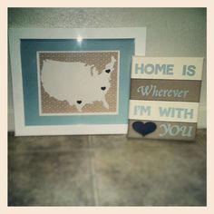 Cut out the states and hearts with my silhouette and painted the quote onto canvas. Perfect for our military lifestyle.gonna need a bigger map lol Military Quotes, Military Love, Army Love, Military Spouse, Military Home Decor, Army Crafts, Navy Life, Diy Wall Decor, Diy Craft Projects