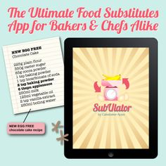 The Ultimate Food Substitutes App for Bakers & Chefs Alike