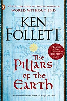 The Pillars of the Earth (Kingsbridge Book 1) by Ken Follett