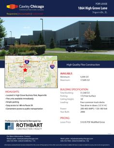 1864 High Grove Lane Naperville, IL Size sqft. 1,380-17,695 SF Unit Category Office, Industrial Trans. Type Lease Company  Cawley Chicago