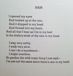 Rain by Shel Silverstein Rain Poems, Rain Quotes, Poem Quotes, Poems About Rain, Love And Misadventure, Shel Silverstein Poems, Nice Poetry, Poetry Unit, Meaningful Poems