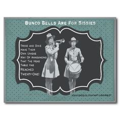 Bunco Bells Are For Sissies Bunco Invite Postcard - Invite your friends to a fun night of playing the game of Bunco. Funny postcard puts a whole new meaning to announcing that the head table has reached twenty-one points.  Use as an invite or send a funny note to other Bunco players. www,zazzle.com/artinspired* - Put a little laughter in your day!