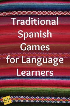 Traditional Spanish Games for Kids - Spanish Playground