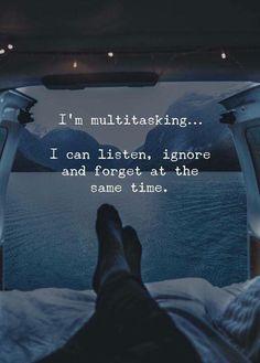 Multitask: ouvir, ignorar e esquecer aí mesmo tempo - 65 Positive Thinking Quotes And Life Thoughts 28 Quotes And Notes, New Quotes, Mood Quotes, True Quotes, Positive Quotes, Motivational Quotes, Inspirational Quotes, Qoutes, Feeling Numb Quotes
