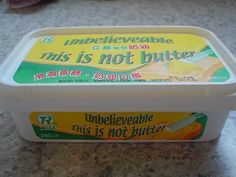 Chinese knockoff:  unbelieveable this is not butter.