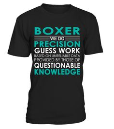 Boxer - Job Shirts  Funny Boxer T-shirt, Best Boxer T-shirt