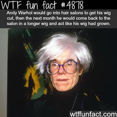 Andy Warhol unusual habit - WTF fun facts