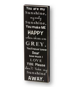 Take a look at this 'You Are My Sunshine' Box Sign by Collins on #zulily today!