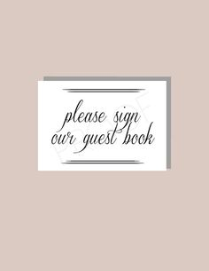 5 x 7 & 4 x 6 Instant Download Black and White Guest Book Sign - DIY, Wedding Ceremony Sign, Gift Table Sign, Please Sign our Guest Book