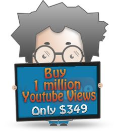 Buy 1 Million YouTube Views just $349 100% safe and get get money back guarantee.