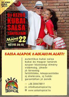 Teljesen új kezdő salsa tanfolyam május 22. hétfő 20:15h   6 alkalmas!  Kedves leendő salsások, várunk mindenkit szeretettel!Jelentkezz e-mailben az info@salsatropical.hu címen http://salsatropical.hu