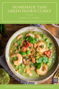 A fragrant and creamy Thai green prawn curry recipe with plump and juicy prawns and nutty edamame beans. Make your own Thai green prawn curry at home with this simple recipe and this easy to make Thai green curry paste. Better than a takeaway any night of the week. Thai Green Prawn Curry, Thai Green Curry Paste, Thai Curry Recipes, Vegan Fish, Edamame Beans, Full Fat Yogurt, Vegetarian Curry, Crispy Onions, Sweets Recipes