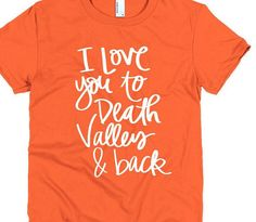 Clemson Tigers National Champions I Love You to Death Valley & back College Football Womens Mens Unisex Tee