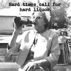 And this is why i am now an alcoholic lol Funny Quotes, Funny Memes, Hilarious, Jokes, Retro Humor, Vintage Humor, Lol, Stupid People, Hard Times