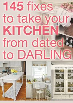 145 fixes to take your kitchen from dated to darling