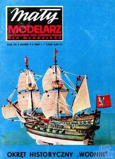Maly Modelarz 1969-09 Okret Jego Krolewskiej Mosci '' Wodnik '' - Polish galleon of the 17th century