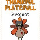 """The """"Thankful Platefull"""" Project has been a November tradition in my classroom for years!"""