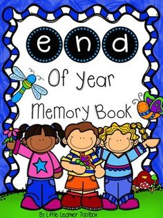 End of Year Memory Book and Reflections