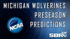 Michigan Wolverines Preseason Predictions: 2014-15 College Football Picks