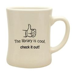 writeclickscrapbook:The Library is Cool Mug - Library Store - Library Foundation of Los Angeles — I must do this more in 2011.