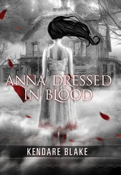 Book Review: Anna Dressed in Blood | The Obsessive Book Worm