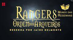 Resenha – Rangers Ordem dos Arqueiros – Livro #1 – Ruínas de Gorlam
