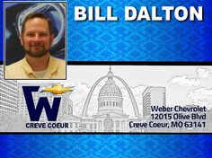 Bill Dalton  -  IT-ECommerce at Weber Chevrolet at I-270 and Olive in Creve Coeur - Your St Louis Chevy Dealer