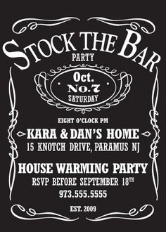 stock the bar invite  I want this as a housewarming party!!!!